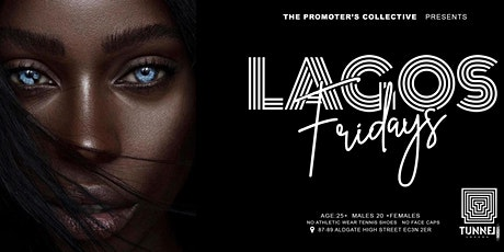 Lagos Fridays {The Best FREE Afrobeats & Amapiano} In London tickets