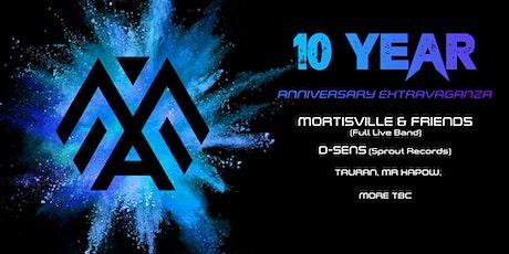 Mortisville's 10 Year Anniversary Extravaganza tickets