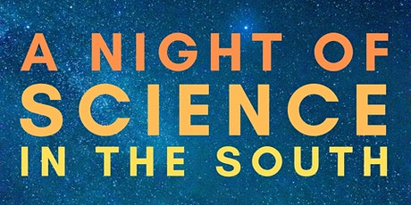A Night of Science in the South - Woodcroft Library tickets
