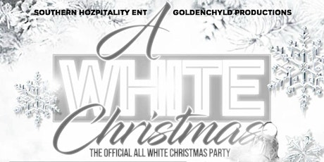 """""""A WHITE CHRISTMAS"""": ALL WHITE CHRISTMAS PARTY tickets"""