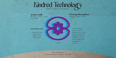 Kindred Technology Artist Talk tickets