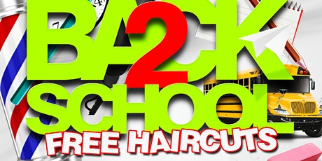 Back To School *FREE HAIRCUTS * tickets