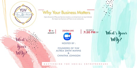 YLW Mastermind Bonus Call : Why Your Business Matters tickets