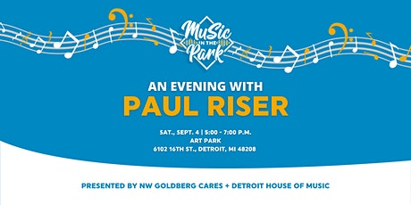 MUSIC IN THE PARK: An Evening with Paul Riser tickets