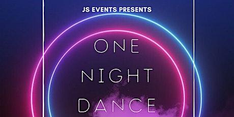 One Night Dance tickets