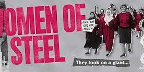 Women of Steel - Film Night and Conversation with Director Robynne Murphy tickets