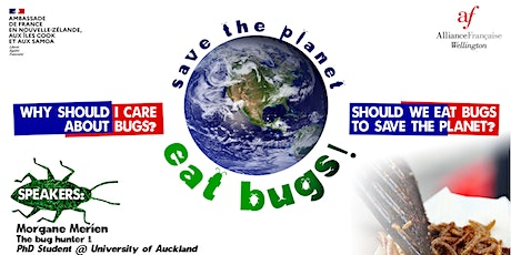 Save the Planet, Eat Bugs! tickets