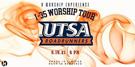I-35 Worship Tour: University of Texas at San Antonio tickets