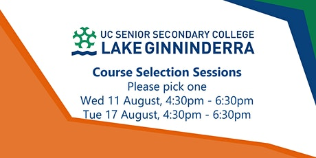 Course Selection for new students of 2022 - UCSSC Lake Ginninderra tickets