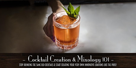 The Roosevelt Room's Master Class Series - Cocktail Creation & Mixology 101 tickets