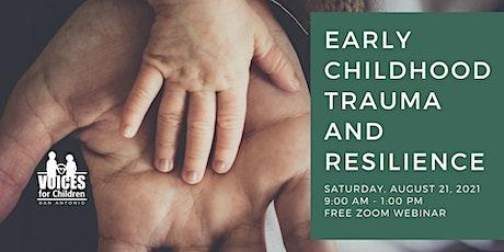 Early Childhood Trauma & Resilience tickets