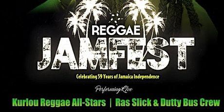 Reggae Jam Fest - Celebrating Jamaica's Independence tickets