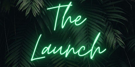 The Launch tickets