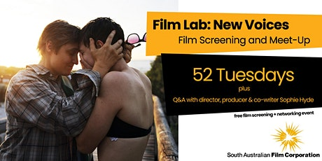 Film Lab: New Voices film screening and meet-up: 52 TUESDAYS tickets