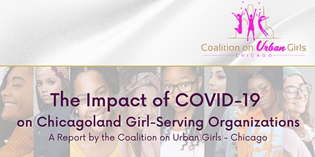 The Impact of COVID-19 on Chicagoland Girl-Serving Organizations tickets