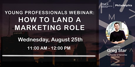 AMA Philadelphia Young Professionals Webinar: How to Land a Marketing Role tickets