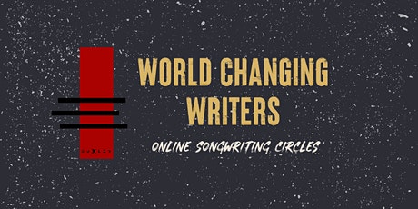 World Changing Writers - Online Songwriting Circles tickets