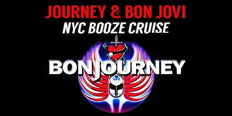 JOURNEY and BON JOVI Concert Booze Cruise featuring Bon Journey tickets