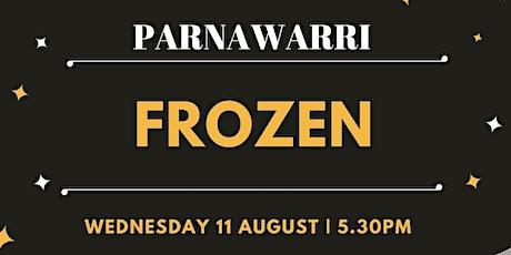 Movie night at Parnawarri Frozen tickets