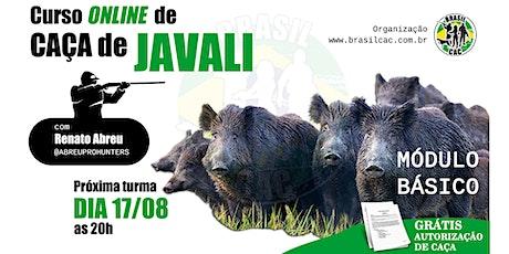 Curso online de caça de javali - Módulo Básico tickets