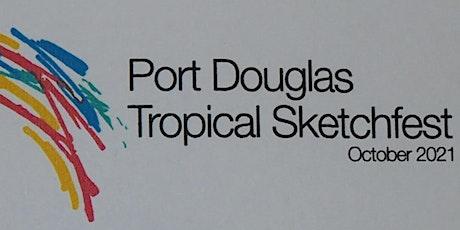 Port Douglas Tropical Sketchfest tickets
