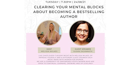 Clearing Your Mental Blocks About Becoming a Bestselling Author tickets