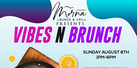 Vibe N Brunch tickets