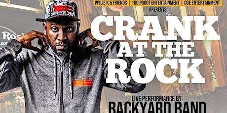 CRANK AT THE ROCK Featuring BACKYARD BAND & NEW IMPRESSIONZ tickets