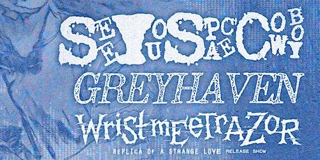 SeeYouSpaceCowboy, Greyhaven, Wristmeetrazor, Vatican, Glass Killing Floor tickets