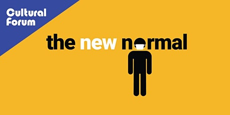 Cultural Forum: The New Normal tickets