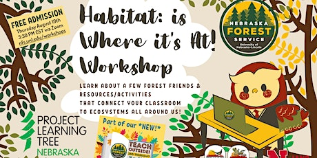 Teach Outside! Habitat: Is where it's at! Educator Workshop tickets