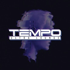 Tempo Saturdays at Tempo Ultra Lounge Discounted Guestlist - 8/14/2021 tickets