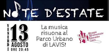 NOTE D'ESTATE - concerto del Gruppo Strumentale Giovanile di Lavis biglietti