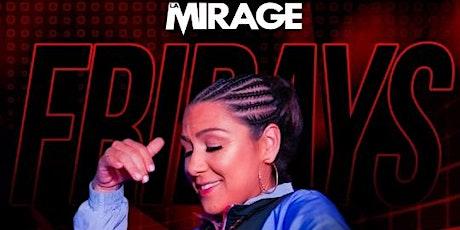 La Mirage Night Club 18+ Event Friday August 6 DJ CARISMA tickets