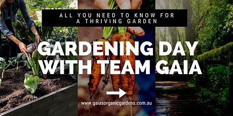 Gardening Day with Team Gaia September 2021 tickets