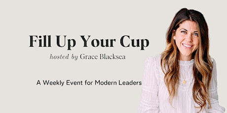 Fill Up Your Cup - Building Self-Trust & Living In Alignment tickets