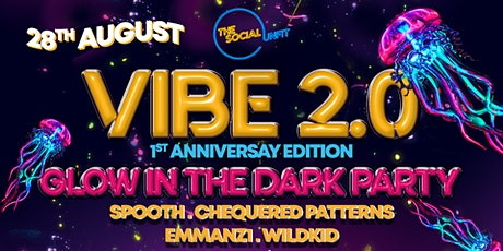 Vibe 2.0 (Glow In The Dark) - 1st Anniversary Edition tickets