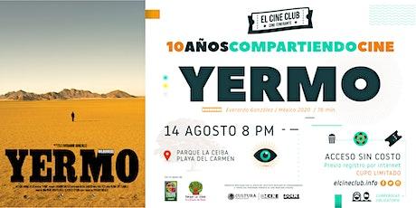 YERMO  /  10 Años Compartiendo Cine tickets