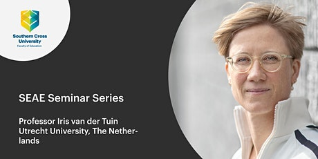 SEAE Seminar Series: Professor Iris van der Tuin tickets