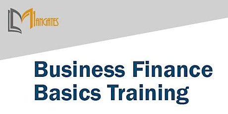 Business Finance Basics 1 Day Virtual Live Training in Melbourne tickets