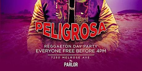 PELIGROSA DAY PARTY @ THE PARLOR HOLLYWOOD - REGGAETON + HIP HOP tickets