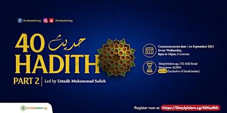 40 Hadith (Part 2) tickets
