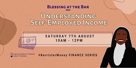 BATB FINANCE SERIES: Understanding Self-Employed Income tickets