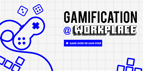 Gamification at Workplace tickets