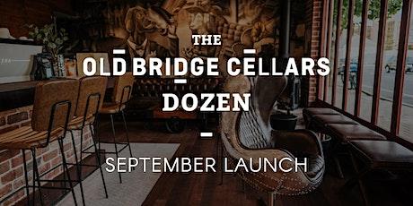Old Bridge Cellars Dozen Launch - September edition! tickets