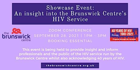Showcase Event: An insight into the Brunswick Centre's HIV Service tickets