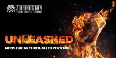 Unleashed - Men's Breakthrough Experience tickets