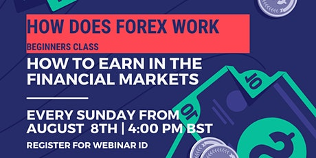 HOW DOES FOREX & CRYPTO CURRENCY WORK - BEGINNERS CLASS tickets