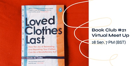 Sustainability Bookclub #21- Loved Clothes Last by Orsola de Castro tickets