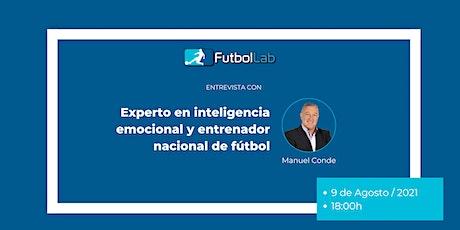 Entrevista con Manuel Conde ⚽ biglietti